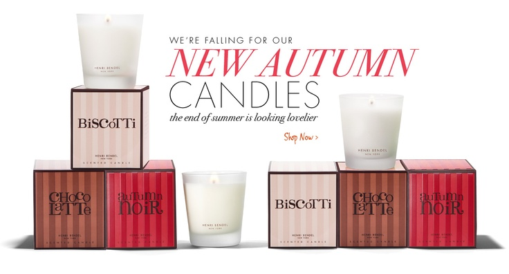 Henri Bendel candles- I want these new ones!!!! Best candles EVER!!!