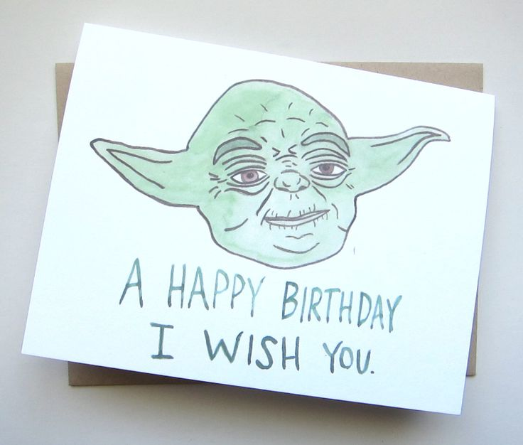 A personal favorite from my Etsy shop https://www.etsy.com/listing/190582037/star-wars-birthday-yoda-card