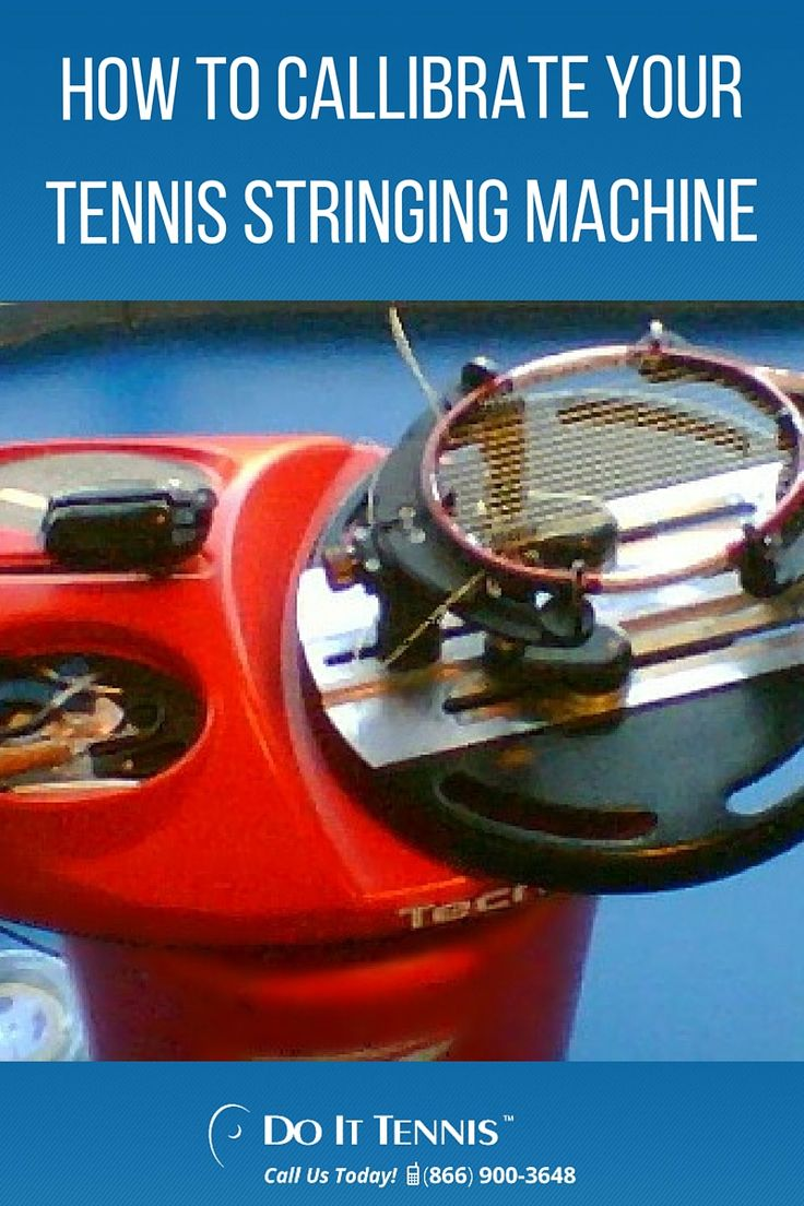 How to Callibrate Your Tennis Stringing Machine