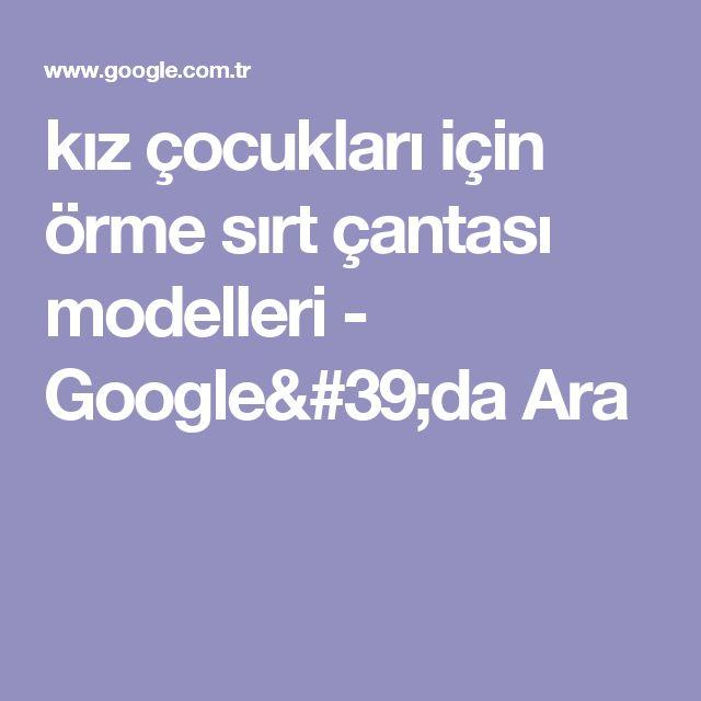 kız çocukları için örme sırt çantası modelleri - Google'da Ara