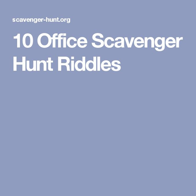 10 Office Scavenger Hunt Riddles
