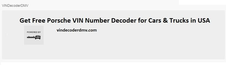 At VINDecoderDMV, we offer you to get free Porsche VIN number decoder for cars & trucks in USA. Our universal VIN decoder supports different manufacturers for cars & trucks.