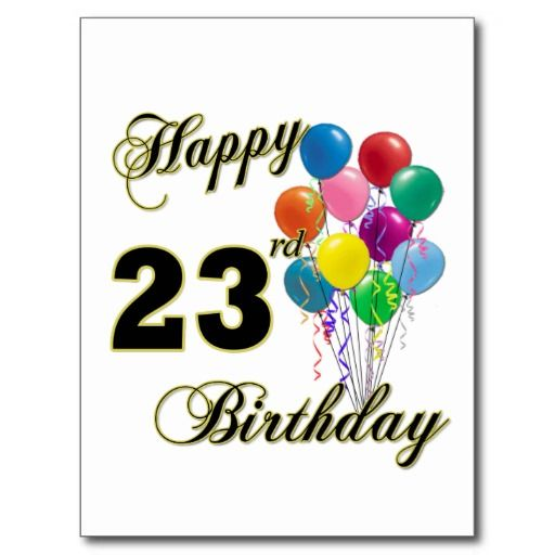Happy 23rd Birthday Gifts With Balloons Postcard