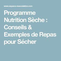 Conseils diététiques et programmes alimentaires complets pour sécher