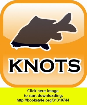 Andy's Carp Fishing Knots, iphone, ipad, ipod touch, itouch, itunes, appstore, torrent, downloads, rapidshare, megaupload, fileserve