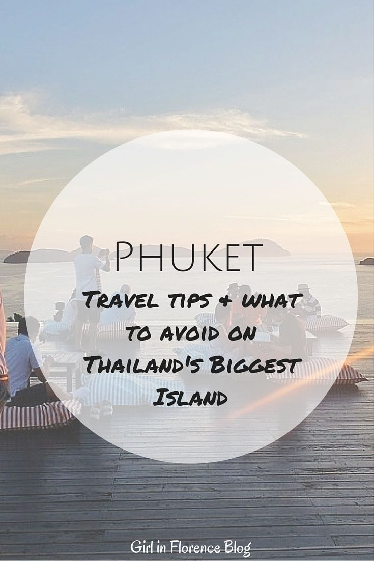 A complete list on where to go and what to do in Phuket Thailand, including the coolest bar in the country. | Girl in Florence Blog