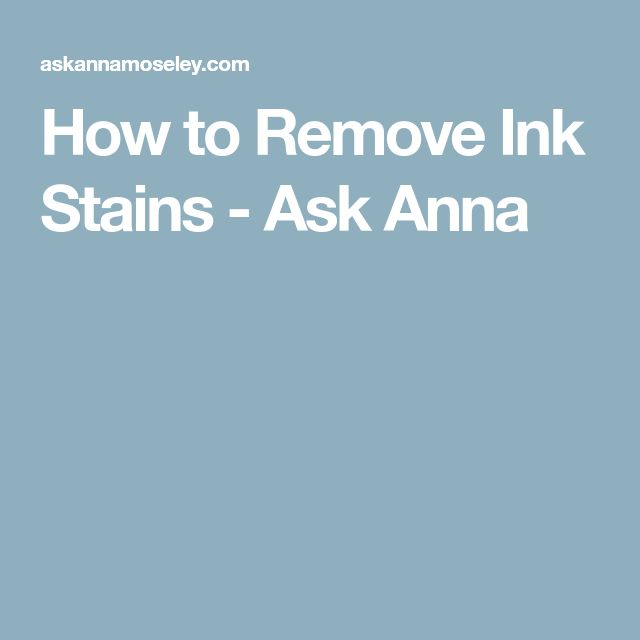 How to Remove Ink Stains - Ask Anna