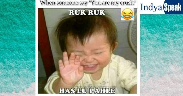 When Someone Say You Are My Crush Fun Quotes Funny Cute Funny Quotes Really Funny Memes