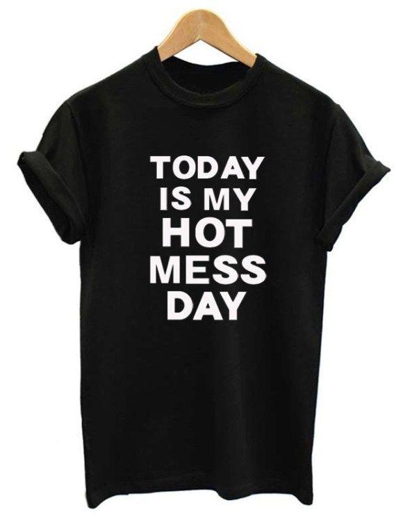 Funky Hot Mess T-shirt For Women - Hautespirits