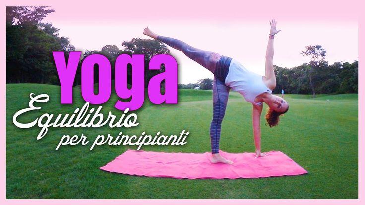 Yoga - Posizioni di Equilibrio per Principianti