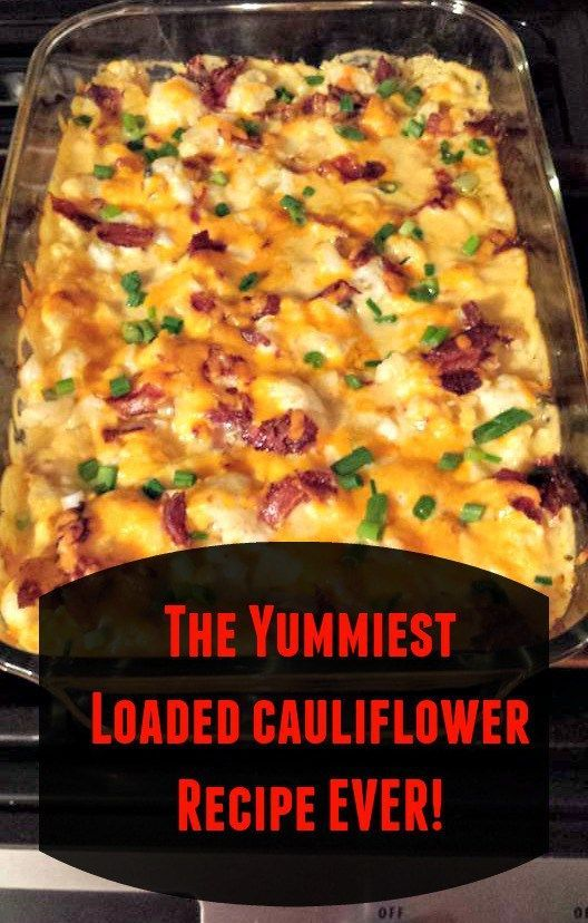 The Yummiest Loaded Cauliflower Recipe Ever! #RECIPE