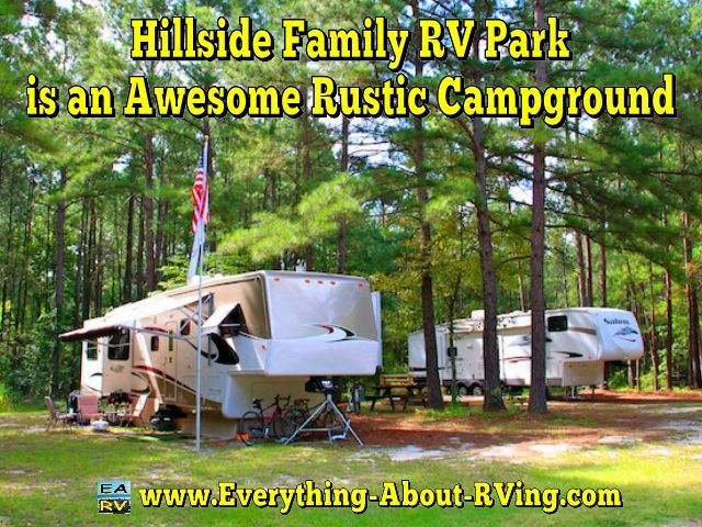 Hillside Family RV Park Is An Awesome Rustic Campground Editors Note This Story Was Submitted On Our What Your Favorite RVing Or Camping Destination