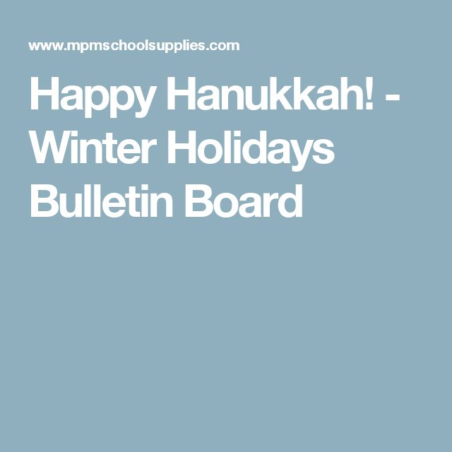 Happy Hanukkah! - Winter Holidays Bulletin Board