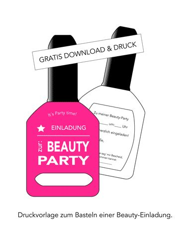 Coole Einladung zur Beauty Party, Spa-Party oder zum Teenie Geburtstag. Kostenlos downloaden und drucken auf www.kinderparty-portal.de 0 €