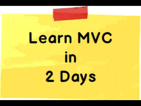 Learn ASP.NET MVC 5 ( Model view controller) step by step in 2 days ( 16 hours) - YouTube