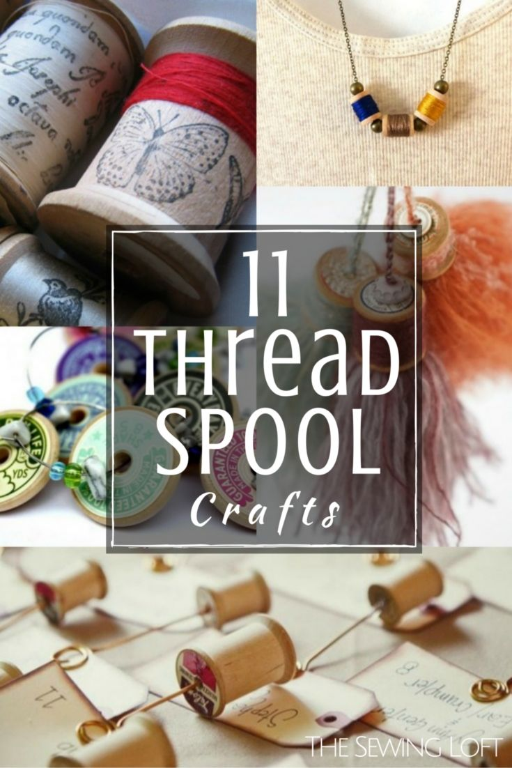 11 Creative uses for vintage thread spools. The Sewing Loft