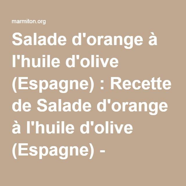 Salade d'orange à l'huile d'olive (Espagne) : Recette de Salade d'orange à l'huile d'olive (Espagne) - Marmiton