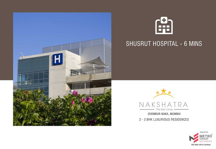 Nakshatra - The Star Living 2 & 3 BHK in the heart of Chembur Shusrut Hospital - 6 mins www.metrogroupindia.com #Nakshatra #RealEstate #MetroGroup #Chembur #Mumbai