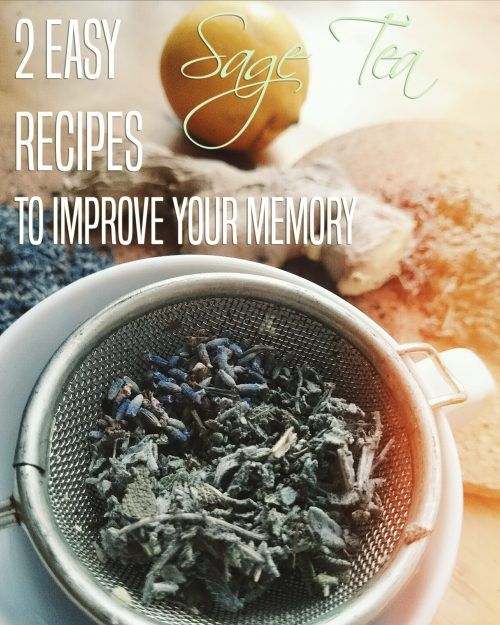 DIY Tea Blends: 2 easy sage recipes to remember the good times