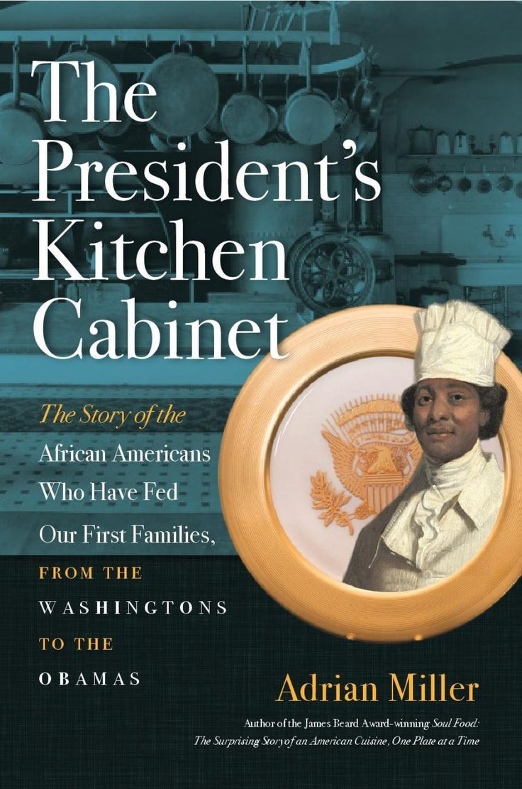 Excerpt a study of the african americans that have served in the white house kitchen