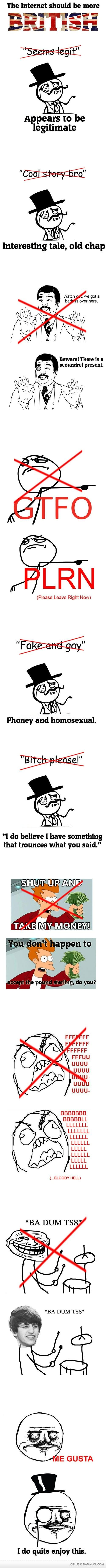 british is good. :): Laughing, Memes, Funny Image, Funny Pics, Funny Pictures, British Version, Humor, Internet, British Accent