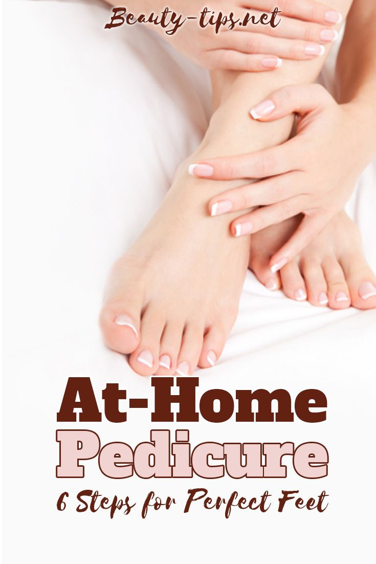 How to do pedicure at home : 6 steps for perfect feet. DIY pedicure at home to remove dead skin and enjoy beautiful feet:  http://www.beauty-tips.net/how-to-do-pedicure-at-home/