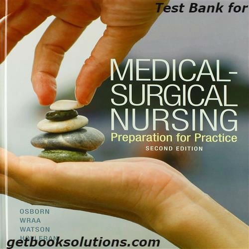 Test Bank for Medical Surgical Nursing 2nd Edition by Osborn download,Test Bank for Medical Surgical Nursing 2nd Edition answer question,download pdf