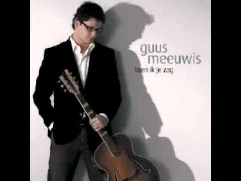 Guus Meeuwis - Toen Ik Je Zag