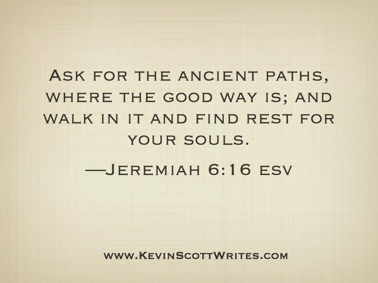 Jeremiah 6:16 ♥