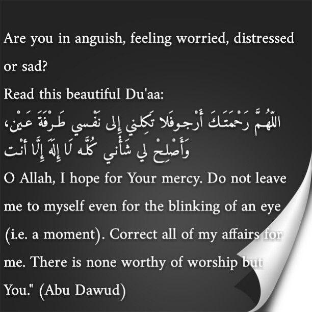#Islamic quotes #worry #depressed #sad #dua #prayer