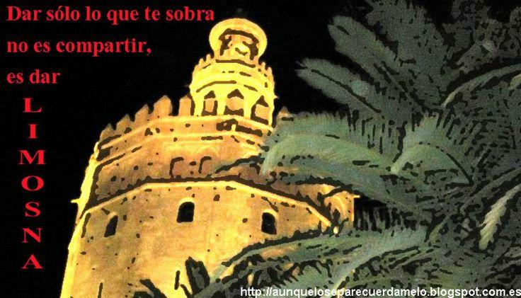 De limosnas vitales #blog #frases #ilustracion #sevilla #reflexiones #torre del oro #alejandro sanz #cartel #cancion (Dar sólo lo que te sobra no es compartir, es dar #limosna)
