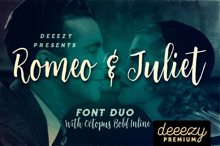 Romeo & Juliet Font Duo   Deeezy - Freebies with Extended License