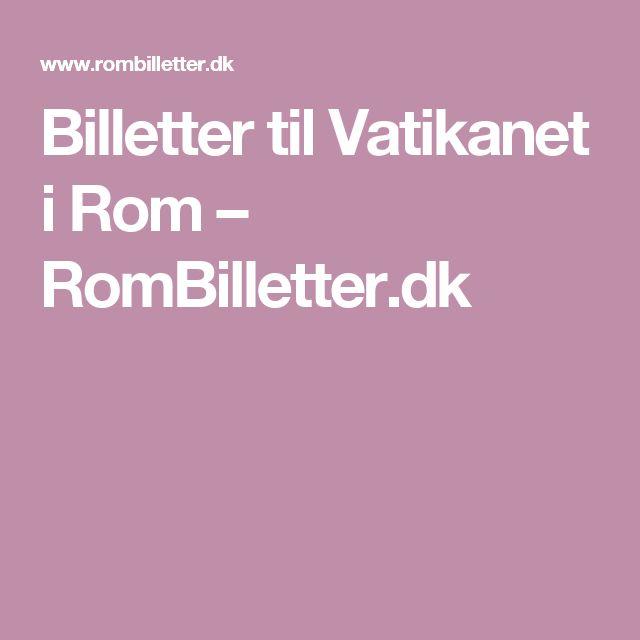 Billetter til Vatikanet i Rom – RomBilletter.dk