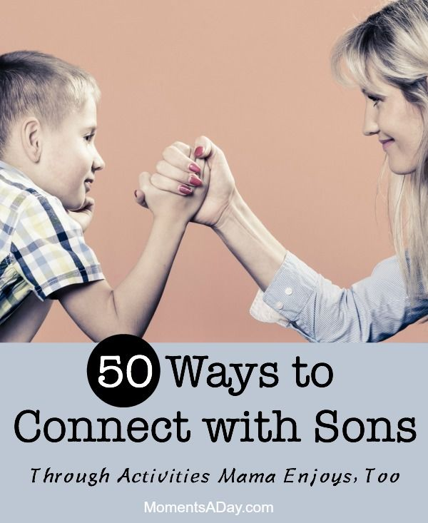 A list of activities that mothers of boys can enjoy; easy ways to connect with sons.
