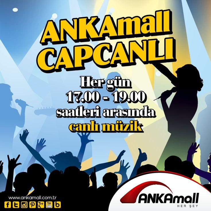 ANKAmall Capcanlı! Her gün 17:00 - 19:00 saatleri arasında canlı müzik #ANKAmall'da!