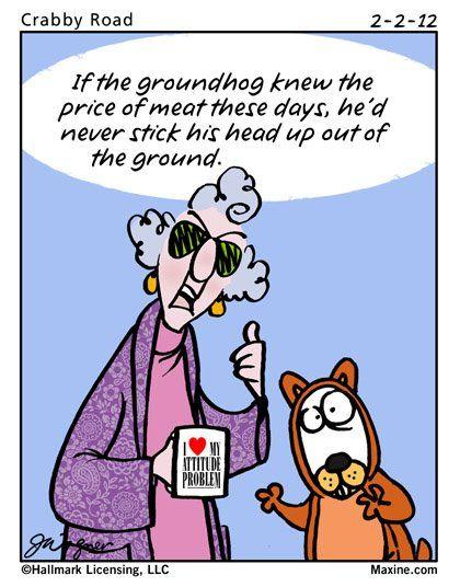 maxine on Groundhog Day | happy groundhog day