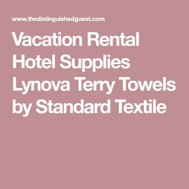 Vacation Rental Hotel Supplies Lynova Terry Towels by Standard Textile