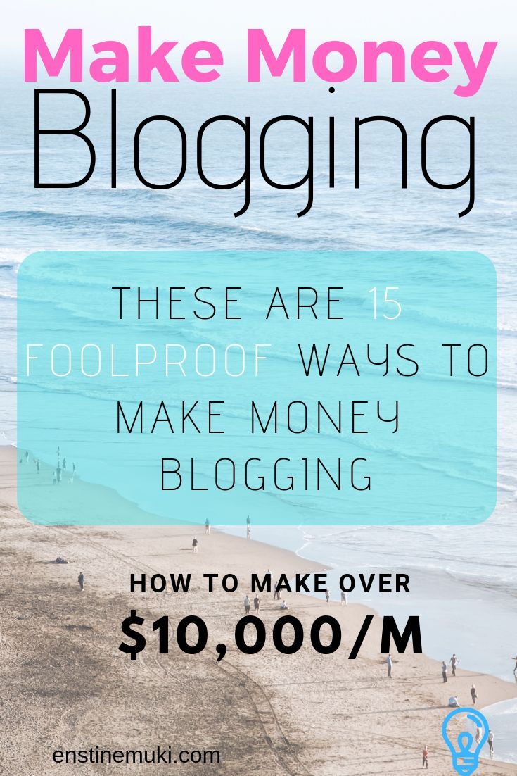 Make Money Blogging – 15 ways to $10,000/m – [EM]How do bloggers make money – Money make techniques for bloggers