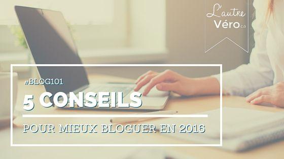 Mieux bloguer en 2016
