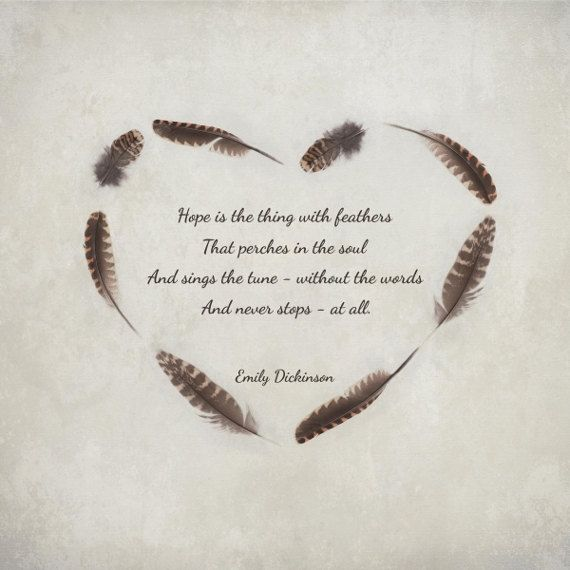 best dickinson poems ideas emily dickinson hope is the thing feathers emily dickinson poetry quote print poster