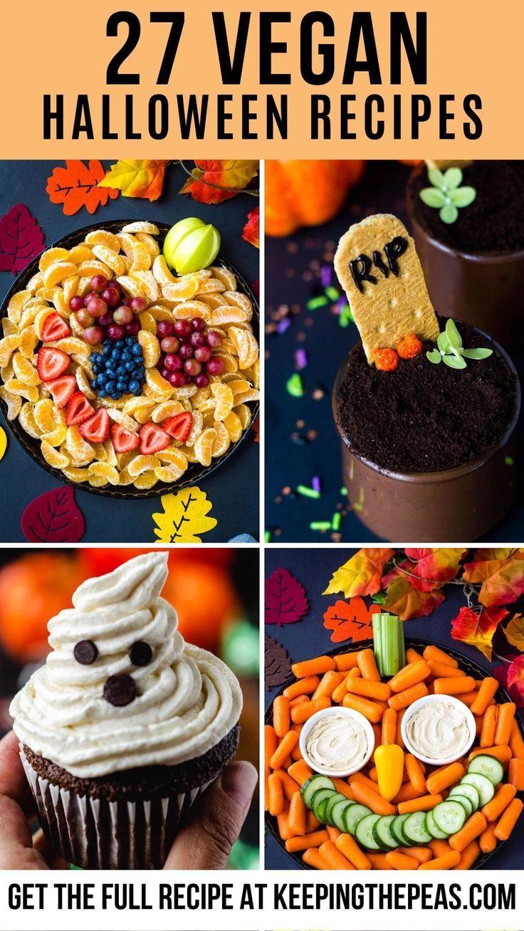 27 Vegan Halloween Recipes Cute Festive And Fun In 2020 Vegan Halloween Food Vegan Halloween Treat Gluten Free Halloween Food