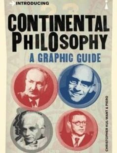 Introducing Continental Philosophy A Graphic Guide free download by Christopher Kul-Want Piero ISBN: 9781848314177 with BooksBob. Fast and free eBooks download.  The post Introducing Continental Philosophy A Graphic Guide Free Download appeared first on Booksbob.com.