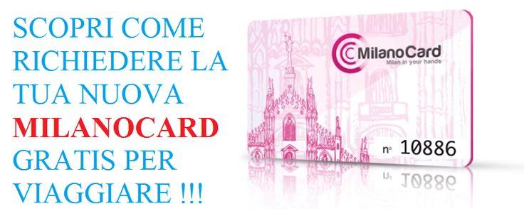 Guida Come avere la #MilanoCard per #viaggiare #gratis a #Milano. Dove si compra la #Milano #Card e come funziona?
