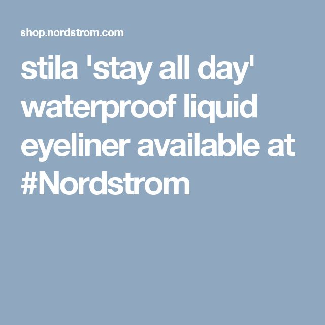 stila 'stay all day' waterproof liquid eyeliner available at #Nordstrom