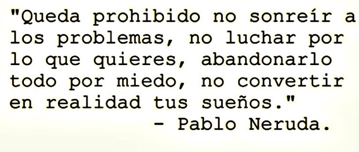 Queda prohibido -Pablo Neruda