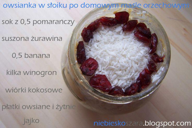 Niebieskoszara- fit blog młodej mamy: 194. Smoothie i owsianka.
