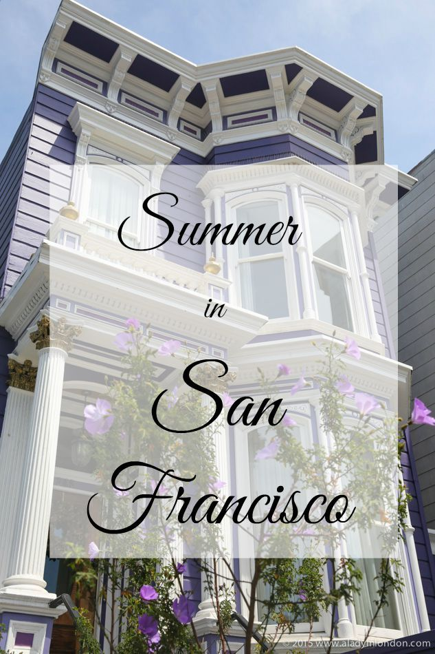 65 best summer in sonoma and san francisco images on pinterest how to do summer in san francisco from packing for all weather to exploring the fandeluxe Gallery
