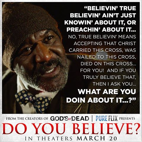 Do You Believe? Movie quote.. AWESOME movie!!!!!!!!!!!!!!