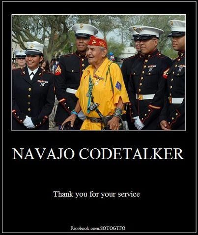 Navajo Codetalker - We just learned from a Navajo during a tour of Monument Valley the reason why Navajos were code talkers. Up until  WWII, their language had never been written down.