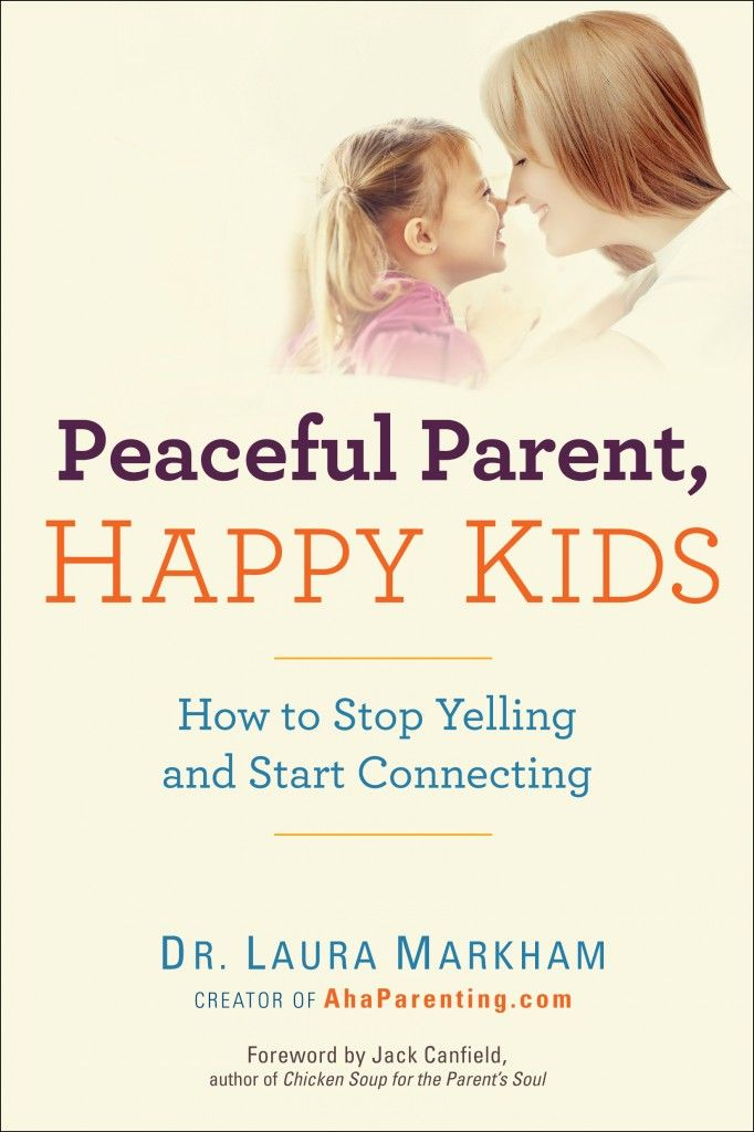 Can't wait to buy this book! Peaceful Parent, Happy Kids: How to Stop Yelling and Start Connecting... @Dr. Laura Markham